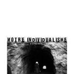 Notre individualisme